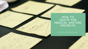 Quoting for health & medical writing projects