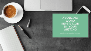 Avoiding word repetition in your writing