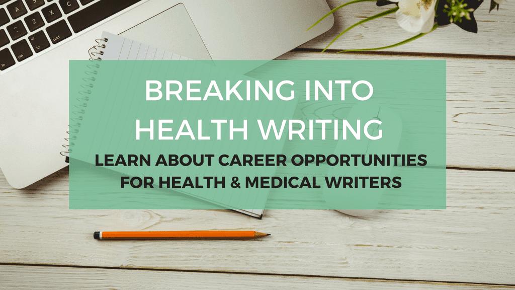breaking into health writing
