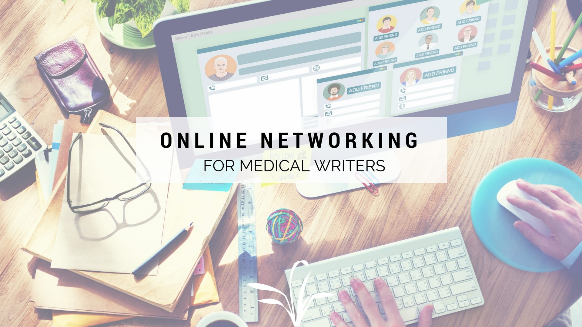 online networking for medical writers