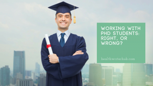 Working with PhD students: Right, or wrong?