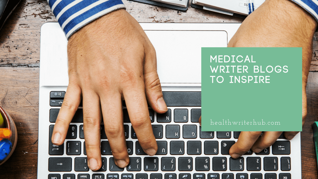 Medical writer blogs to inspire