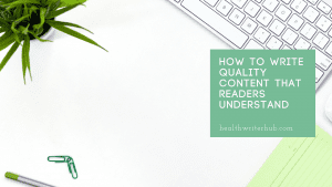 How to write quality content that readers understand
