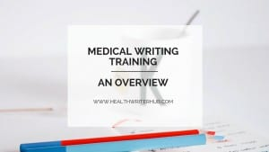 Medical writing training – an overview