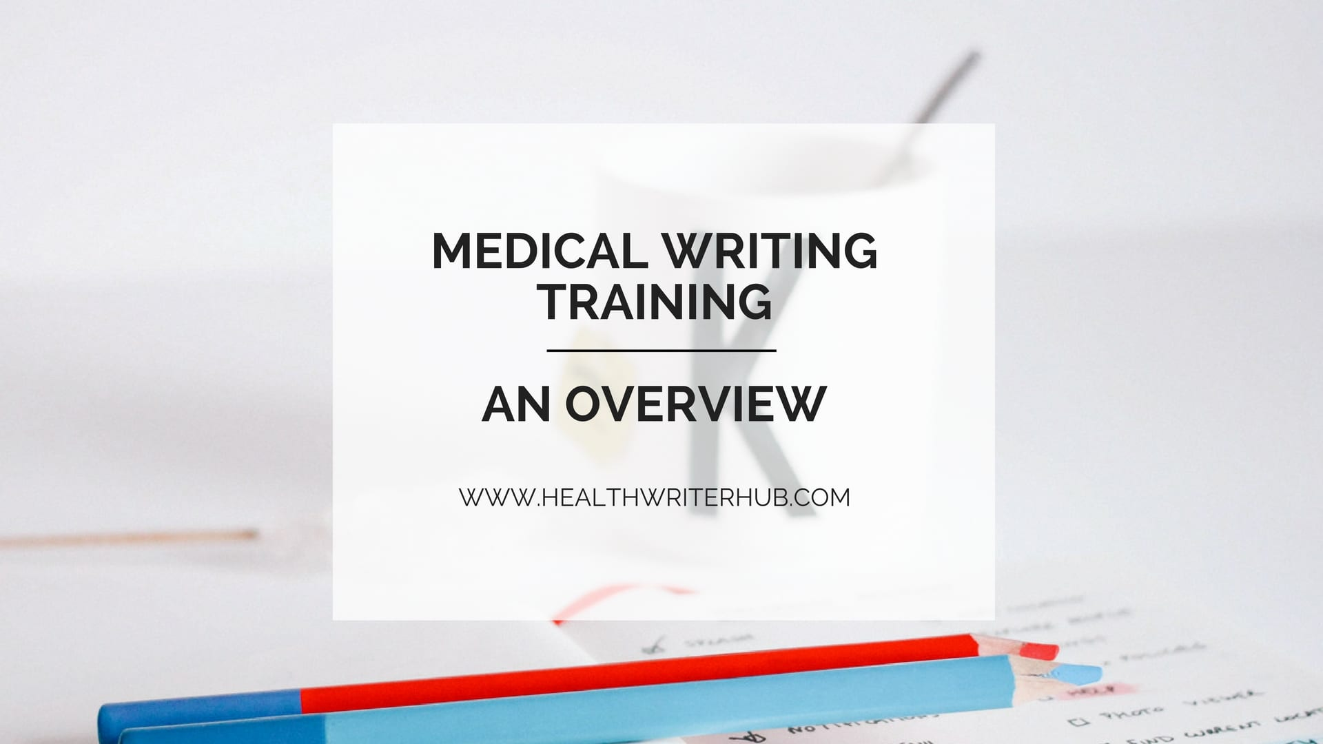 medical writing training