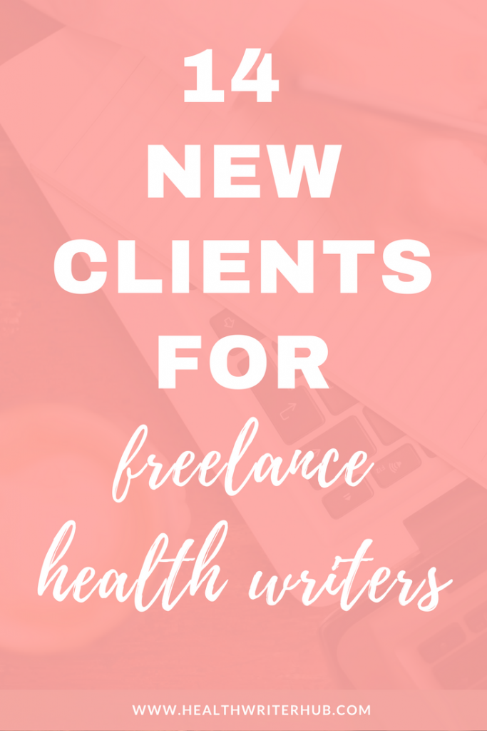 14 new clients for freelance health writers