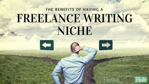 The benefits of having a freelance writing niche