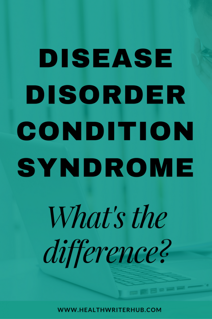 disease disorder condition syndrome whats the difference
