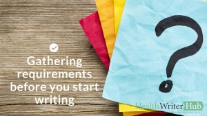Gathering requirements before you start writing