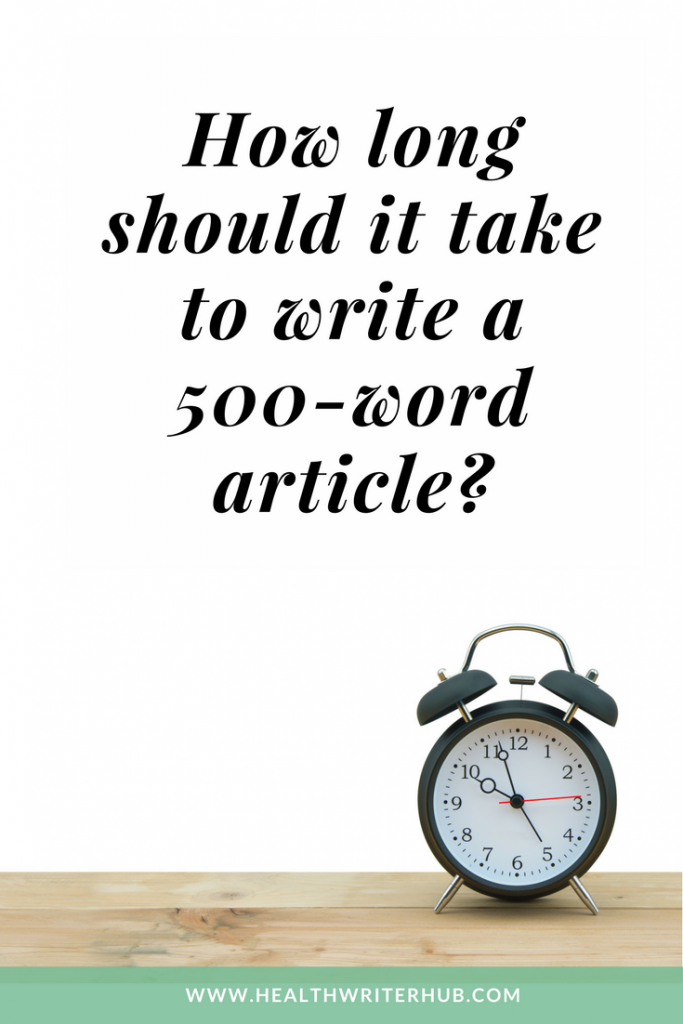 how long should it take to write a 500-word article