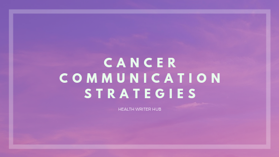 cancer communication strategies