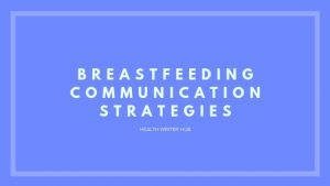 breastfeeding communication strategies