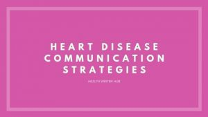 heart disease communication