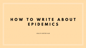 how to write about epidemics