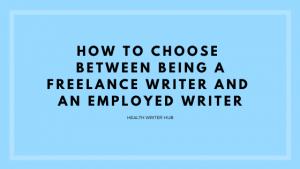 freelance writer or employed writer